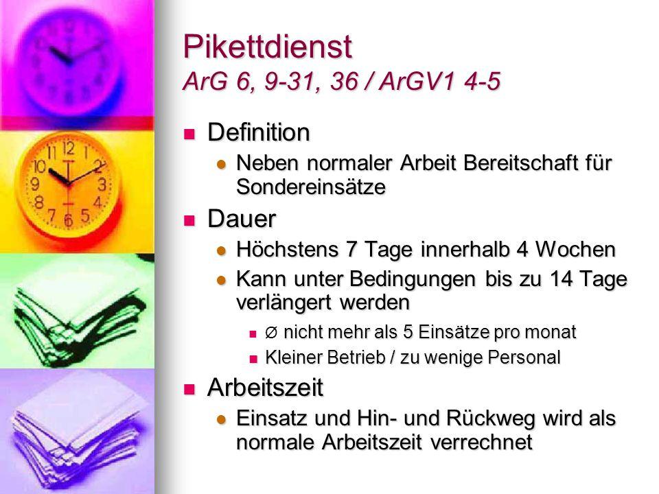 Pikettdienst ArG 6, 9-31, 36 / ArGV1 4-5