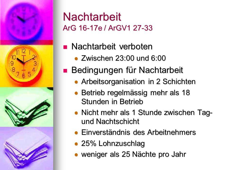 Nachtarbeit ArG 16-17e / ArGV1 27-33