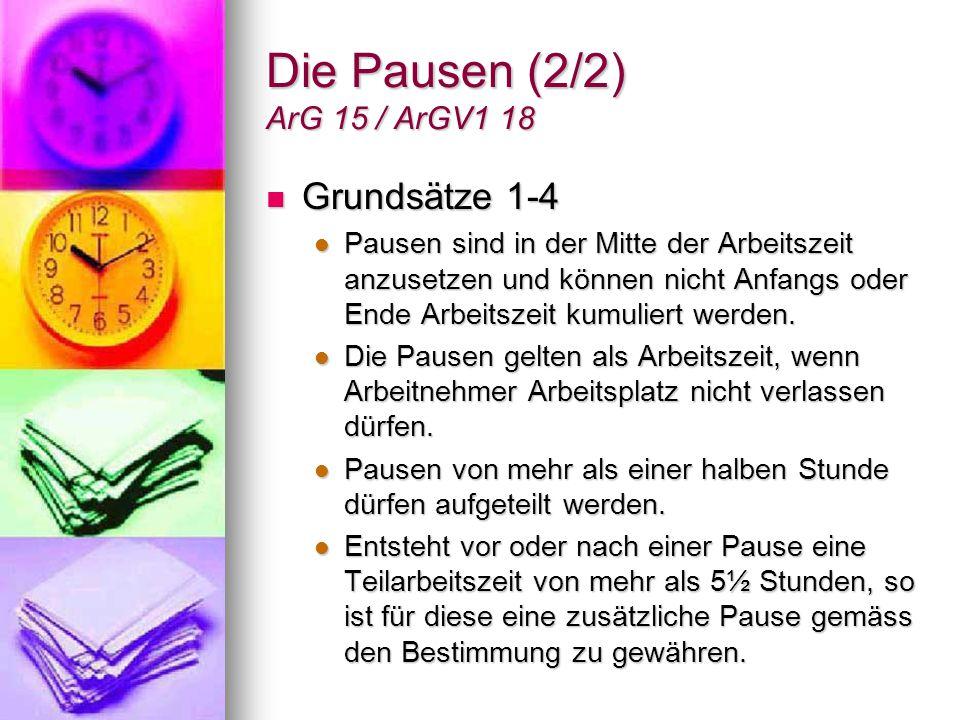 Die Pausen (2/2) ArG 15 / ArGV1 18