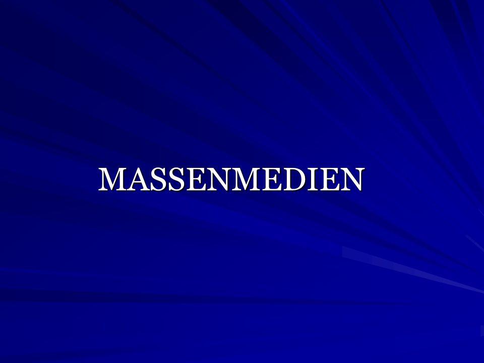 MASSENMEDIEN