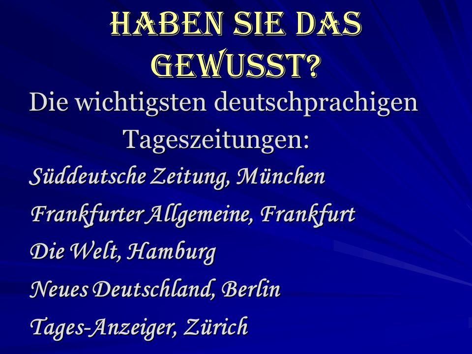 Haben Sie das gewusst Die wichtigsten deutschprachigen