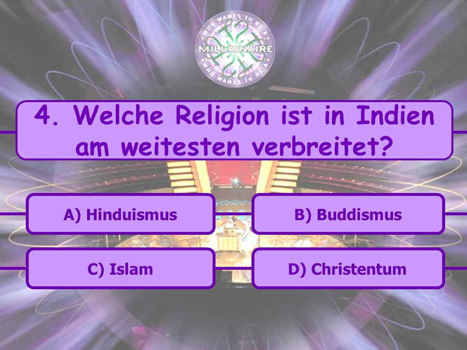 4. Welche Religion ist in Indien am weitesten verbreitet