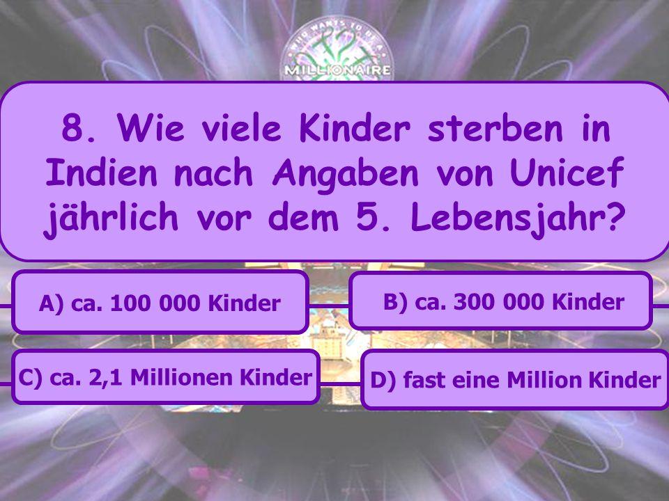 D) fast eine Million Kinder