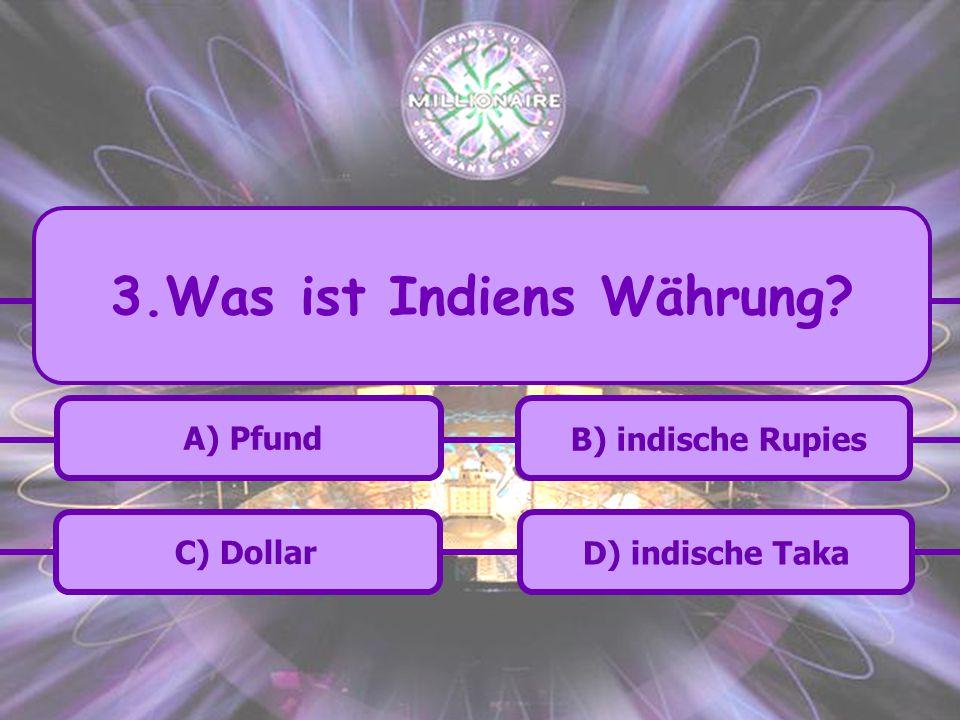 3.Was ist Indiens Währung