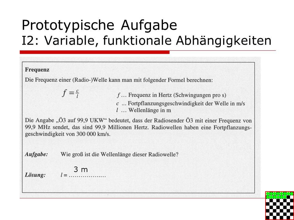 Prototypische Aufgabe I2: Variable, funktionale Abhängigkeiten
