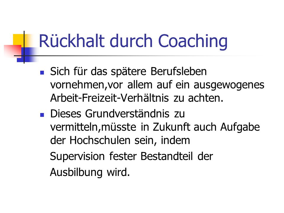 Rückhalt durch Coaching