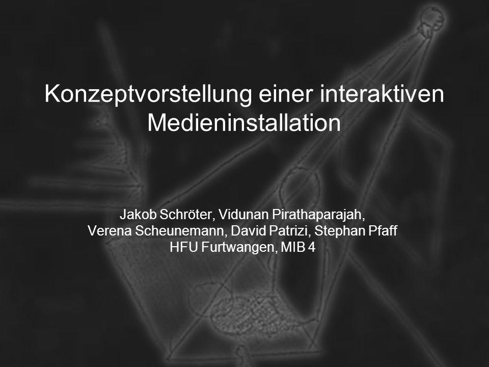 Konzeptvorstellung einer interaktiven Medieninstallation