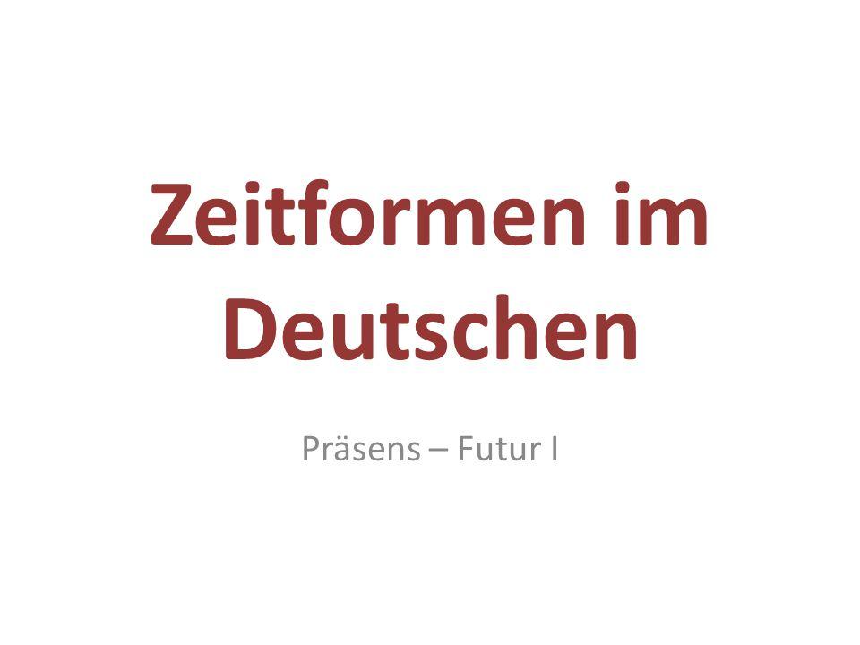 Zeitformen im Deutschen