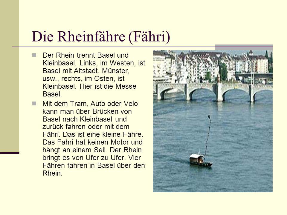 Die Rheinfähre (Fähri)