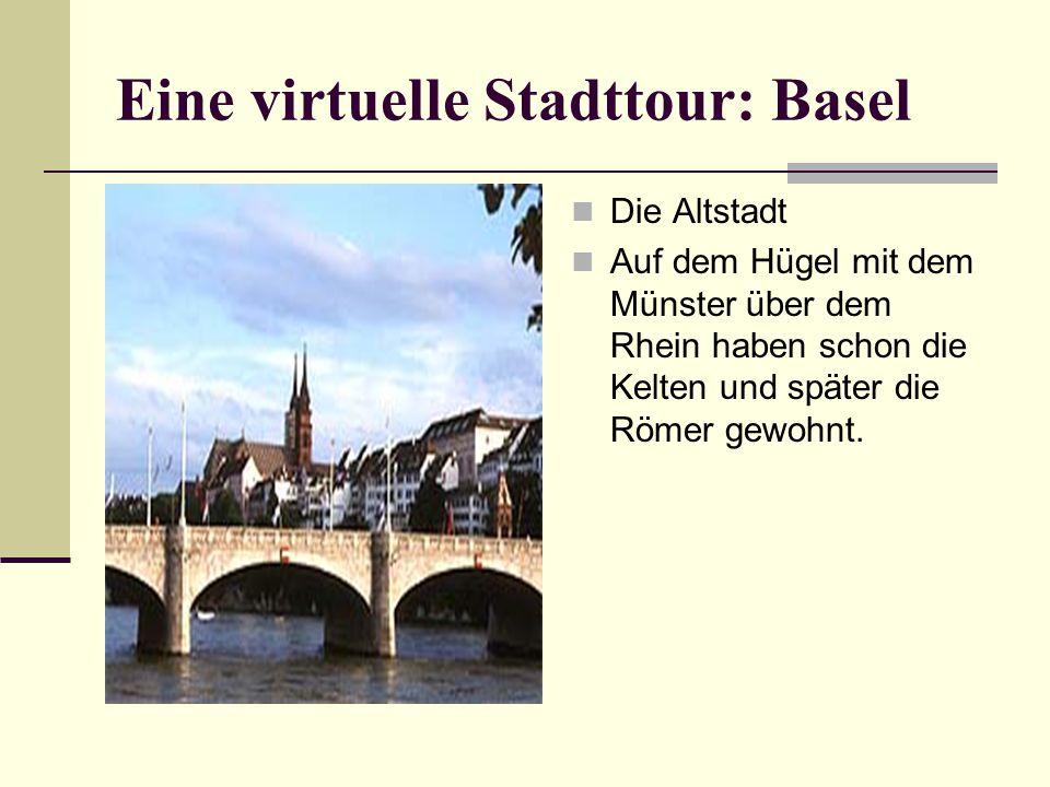 Eine virtuelle Stadttour: Basel