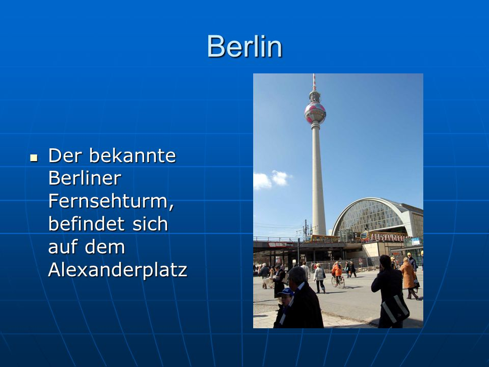 Berlin Der bekannte Berliner Fernsehturm, befindet sich auf dem Alexanderplatz