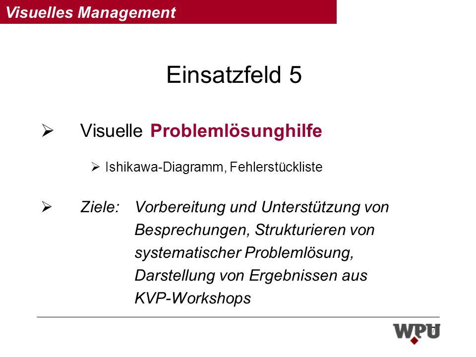 Einsatzfeld 5 Visuelle Problemlösunghilfe
