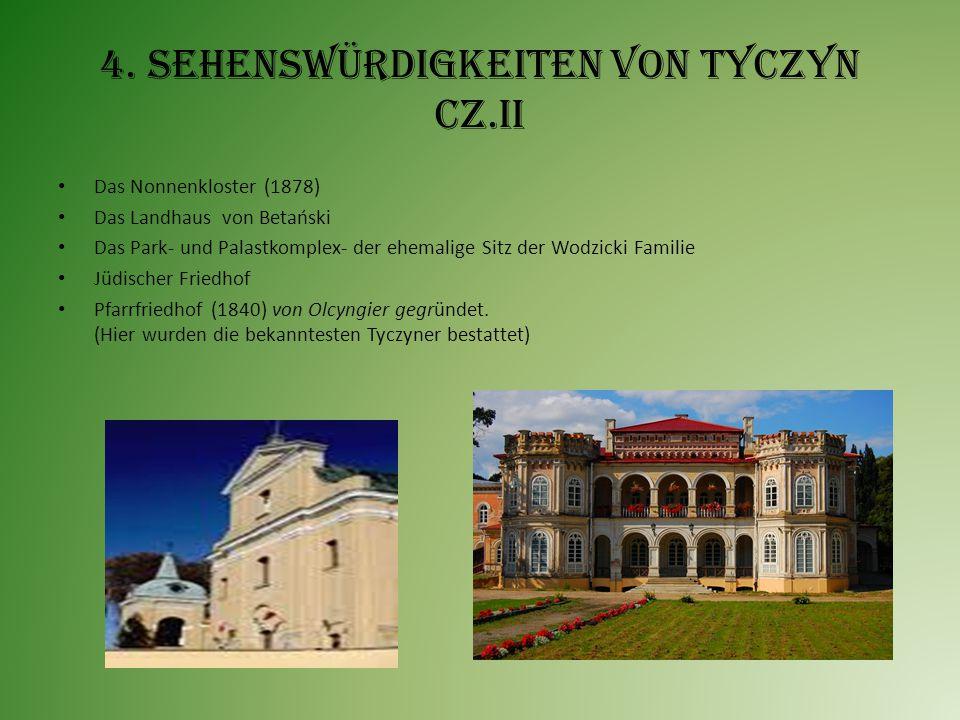 4. Sehenswürdigkeiten von Tyczyn cz.II