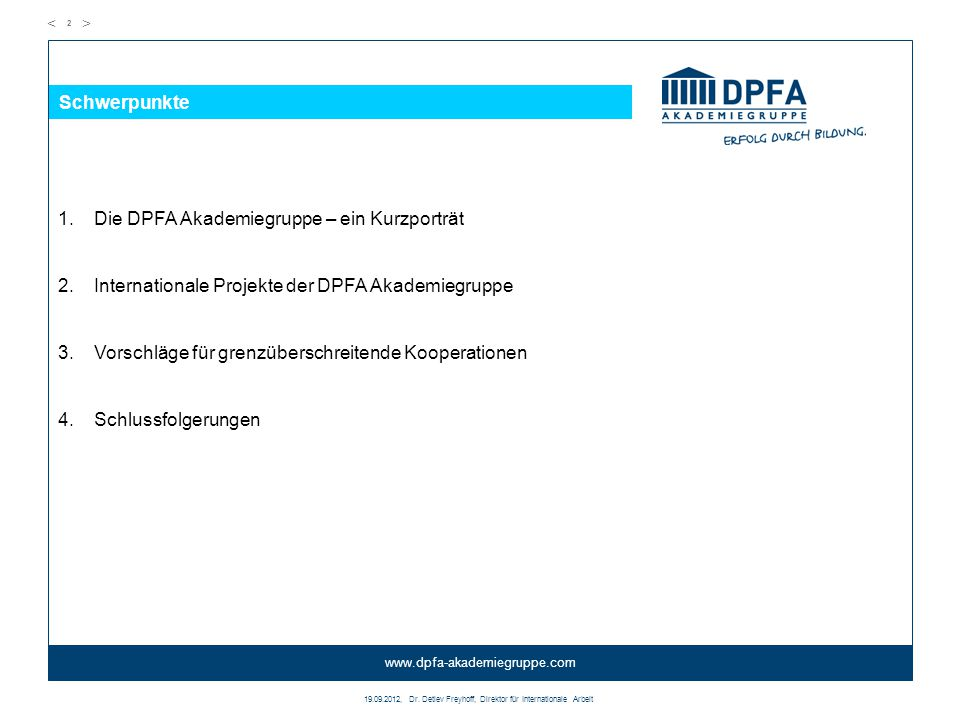 19.09.2012, Dr. Detlev Freyhoff, Direktor für Internationale Arbeit