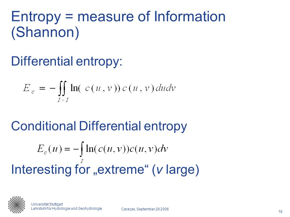 Entropy = measure of Information (Shannon)