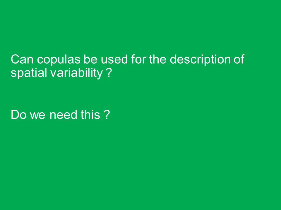 Can copulas be used for the description of spatial variability