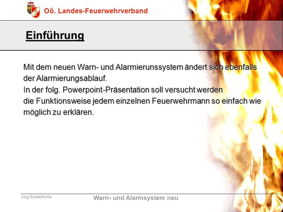 Einführung Mit dem neuen Warn- und Alarmierunssystem ändert sich ebenfalls. der Alarmierungsablauf.