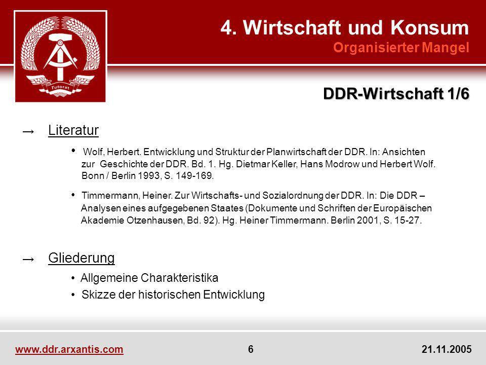 4. Wirtschaft und Konsum DDR-Wirtschaft 1/6 Organisierter Mangel