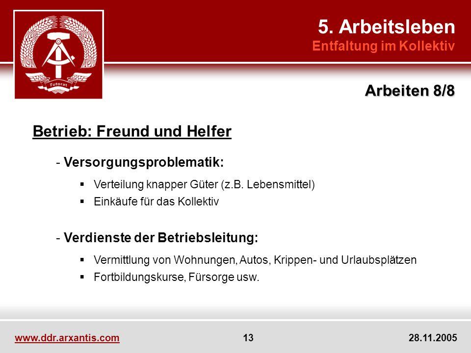 5. Arbeitsleben Arbeiten 8/8 Betrieb: Freund und Helfer