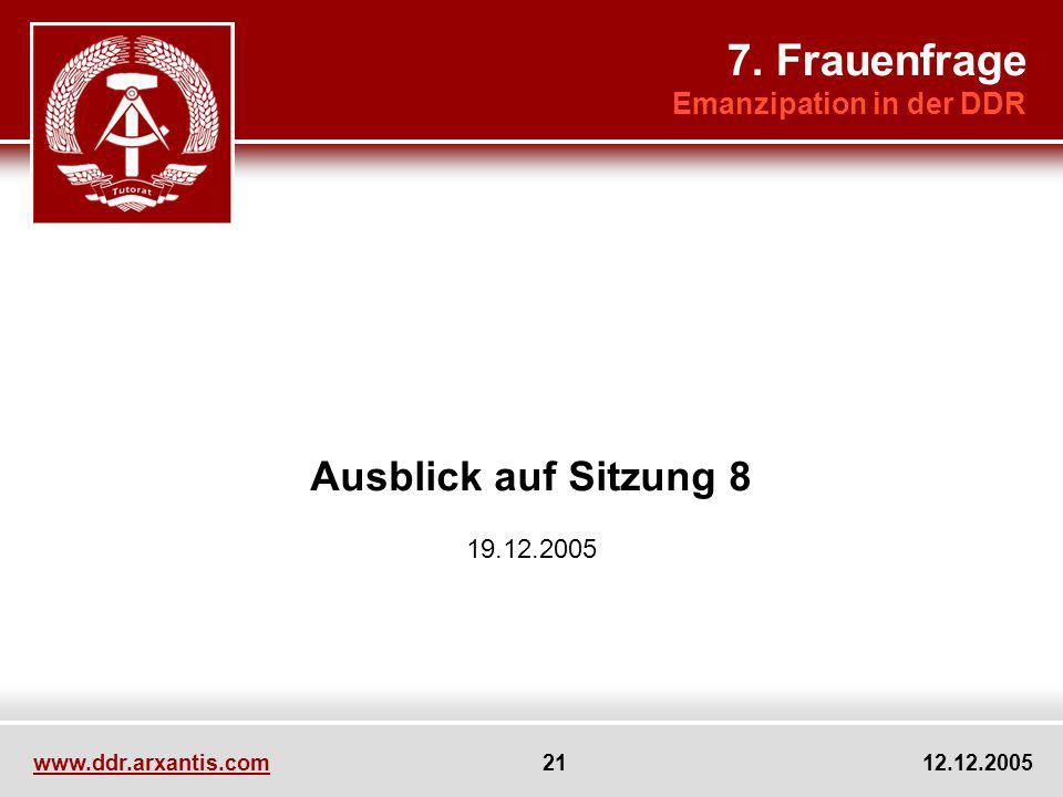 7. Frauenfrage Ausblick auf Sitzung 8 Emanzipation in der DDR