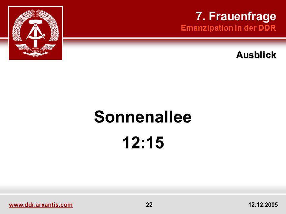 Sonnenallee 12:15 7. Frauenfrage Ausblick Emanzipation in der DDR