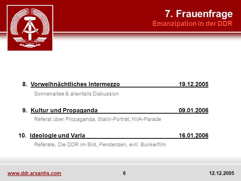 7. Frauenfrage 8. Vorweihnächtliches Intermezzo 19.12.2005