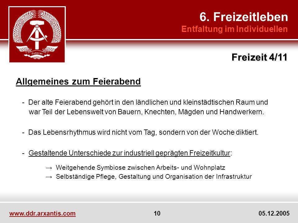 6. Freizeitleben Freizeit 4/11 Allgemeines zum Feierabend