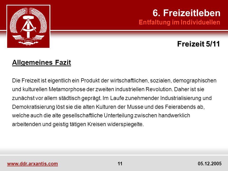 6. Freizeitleben Freizeit 5/11 Allgemeines Fazit