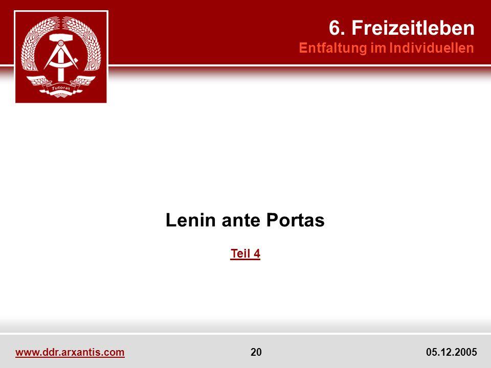 6. Freizeitleben Lenin ante Portas Entfaltung im Individuellen Teil 4