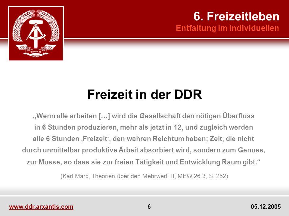 Freizeit in der DDR 6. Freizeitleben Entfaltung im Individuellen
