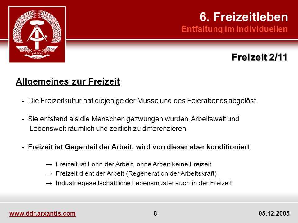 6. Freizeitleben Freizeit 2/11 Allgemeines zur Freizeit