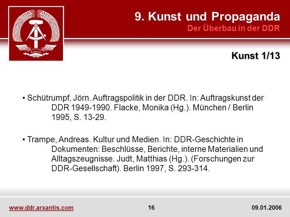 9. Kunst und Propaganda Kunst 1/13 Der Überbau in der DDR