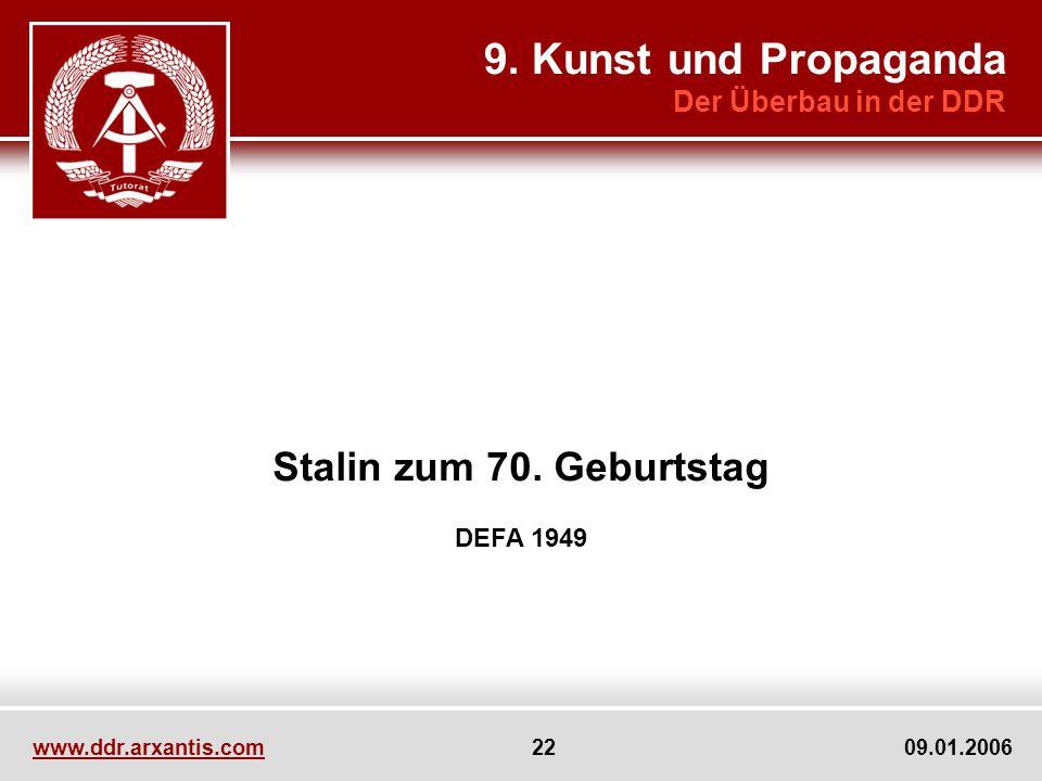 9. Kunst und Propaganda Stalin zum 70. Geburtstag