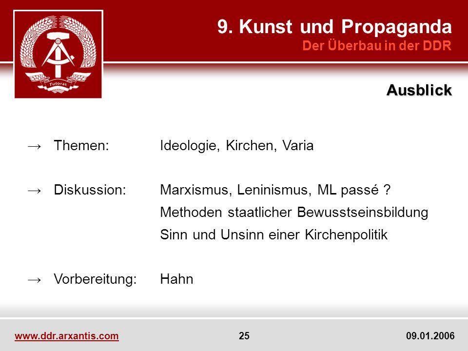 9. Kunst und Propaganda Ausblick → Themen: Ideologie, Kirchen, Varia
