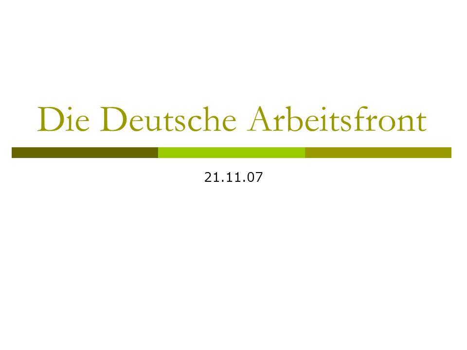 Die Deutsche Arbeitsfront