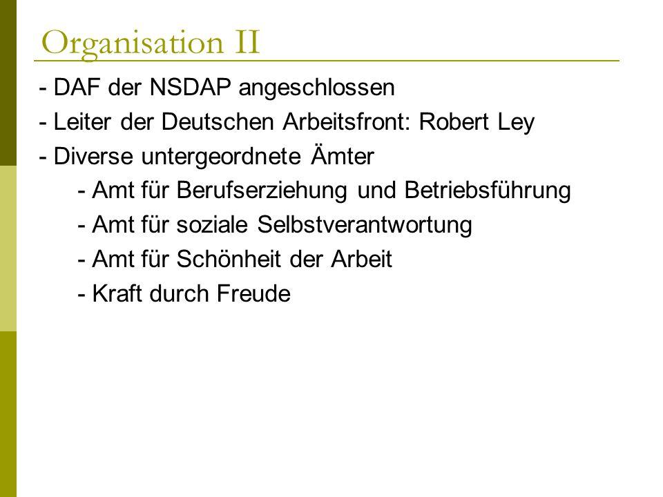 Organisation II - DAF der NSDAP angeschlossen