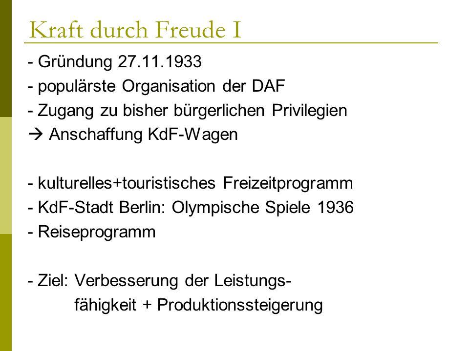 Kraft durch Freude I - Gründung 27.11.1933