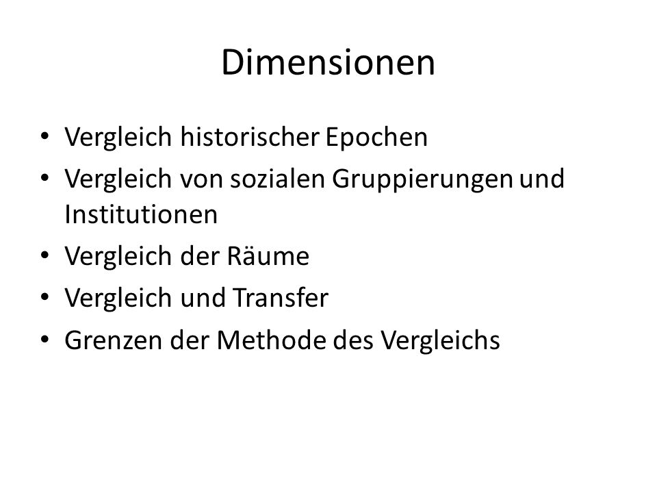 Dimensionen Vergleich historischer Epochen