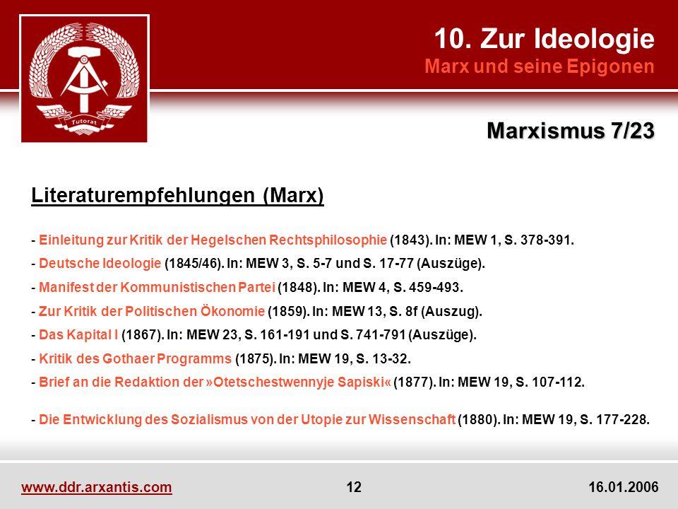 10. Zur Ideologie Marxismus 7/23 Literaturempfehlungen (Marx)
