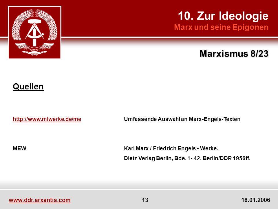 10. Zur Ideologie Marxismus 8/23 Quellen Marx und seine Epigonen