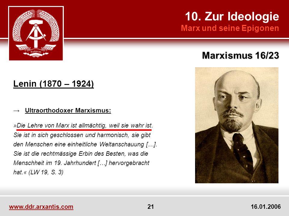 10. Zur Ideologie Marxismus 16/23 Lenin (1870 – 1924)