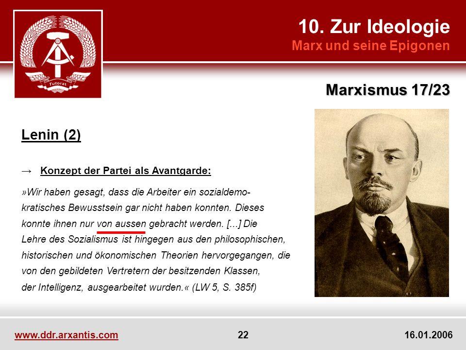 10. Zur Ideologie Marxismus 17/23 Lenin (2) Marx und seine Epigonen