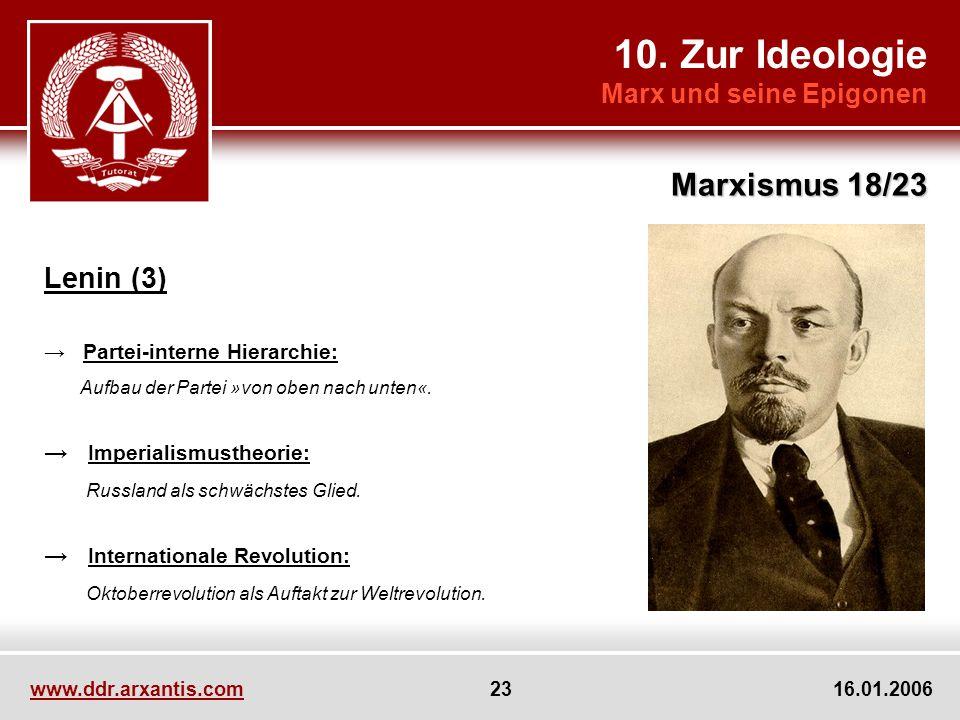 10. Zur Ideologie Marxismus 18/23 Lenin (3) Marx und seine Epigonen