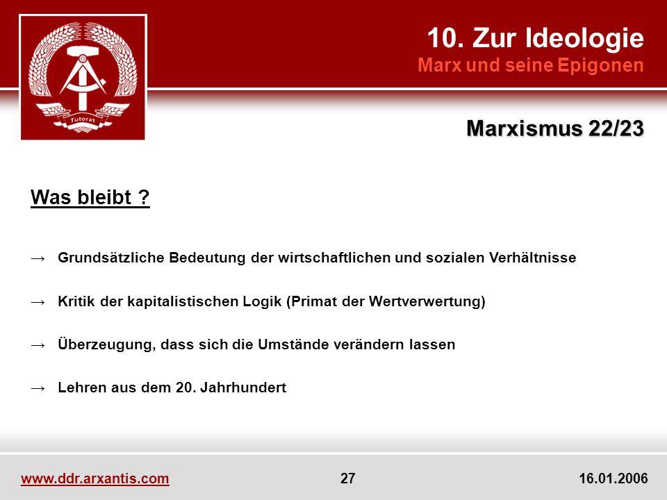10. Zur Ideologie Marxismus 22/23 Was bleibt Marx und seine Epigonen