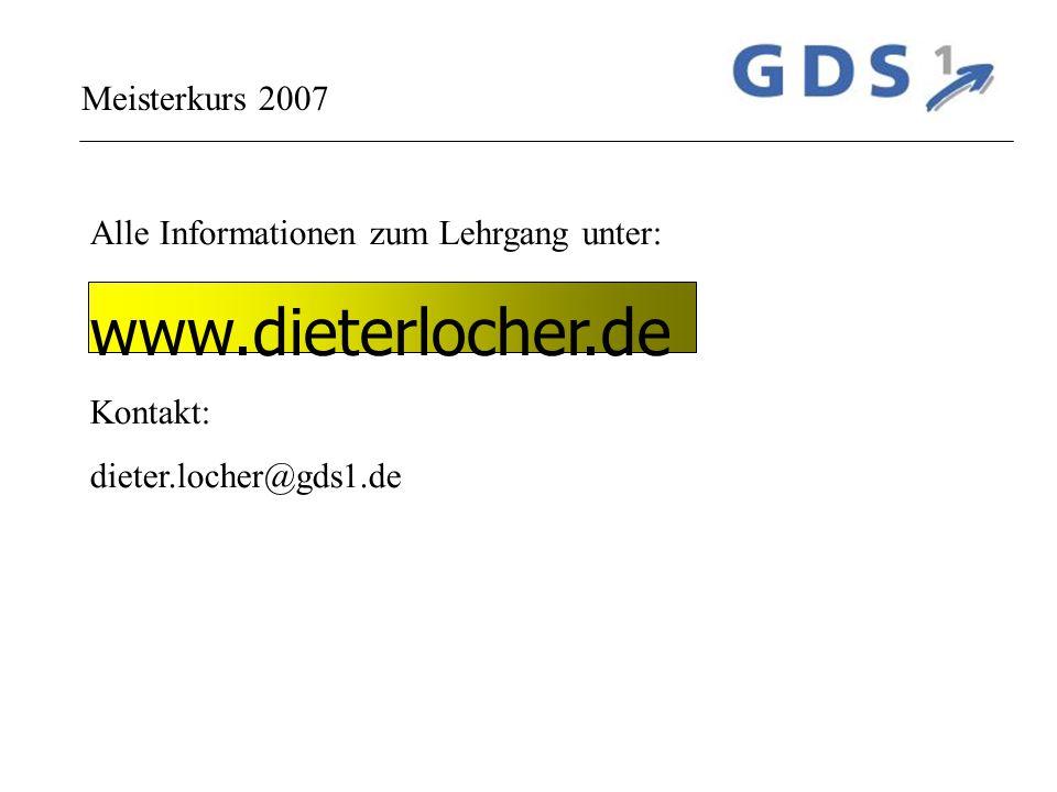 www.dieterlocher.de Meisterkurs 2007