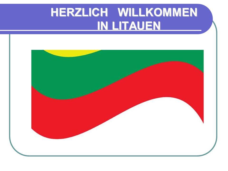 HERZLICH WILLKOMMEN IN LITAUEN