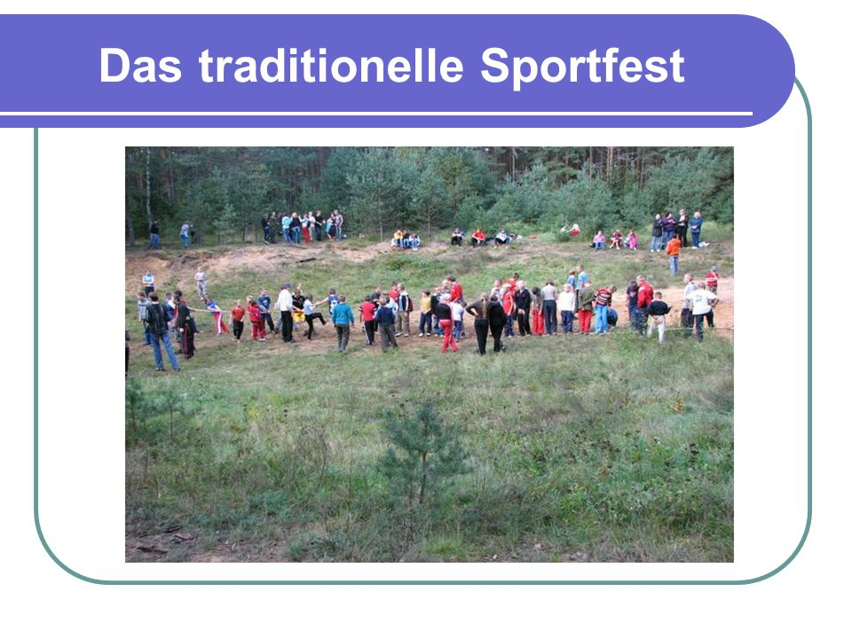 Das traditionelle Sportfest