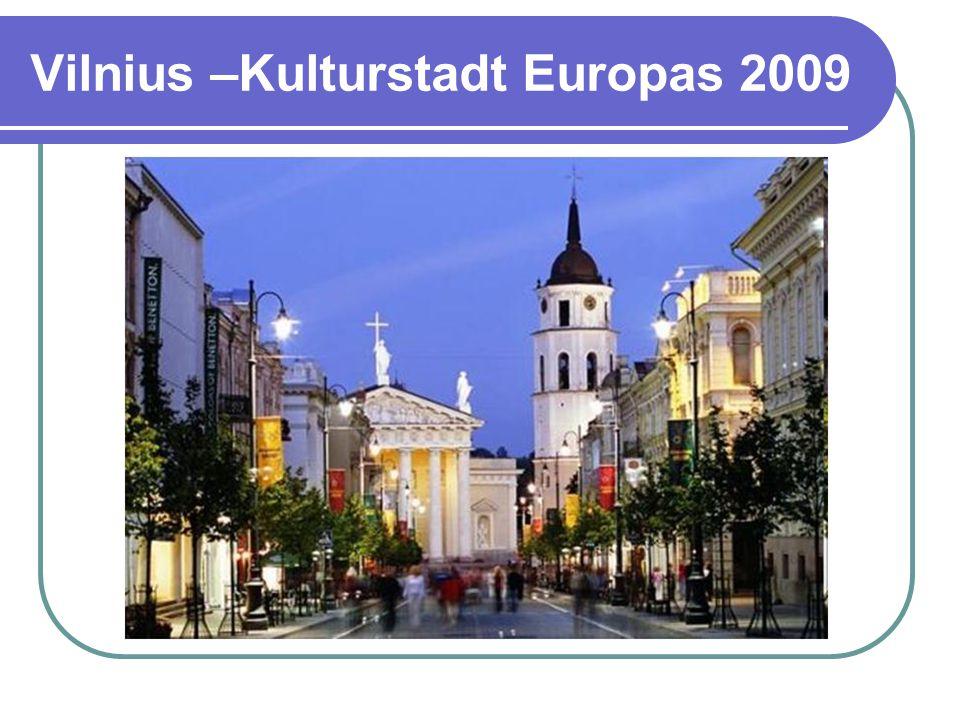 Vilnius –Kulturstadt Europas 2009