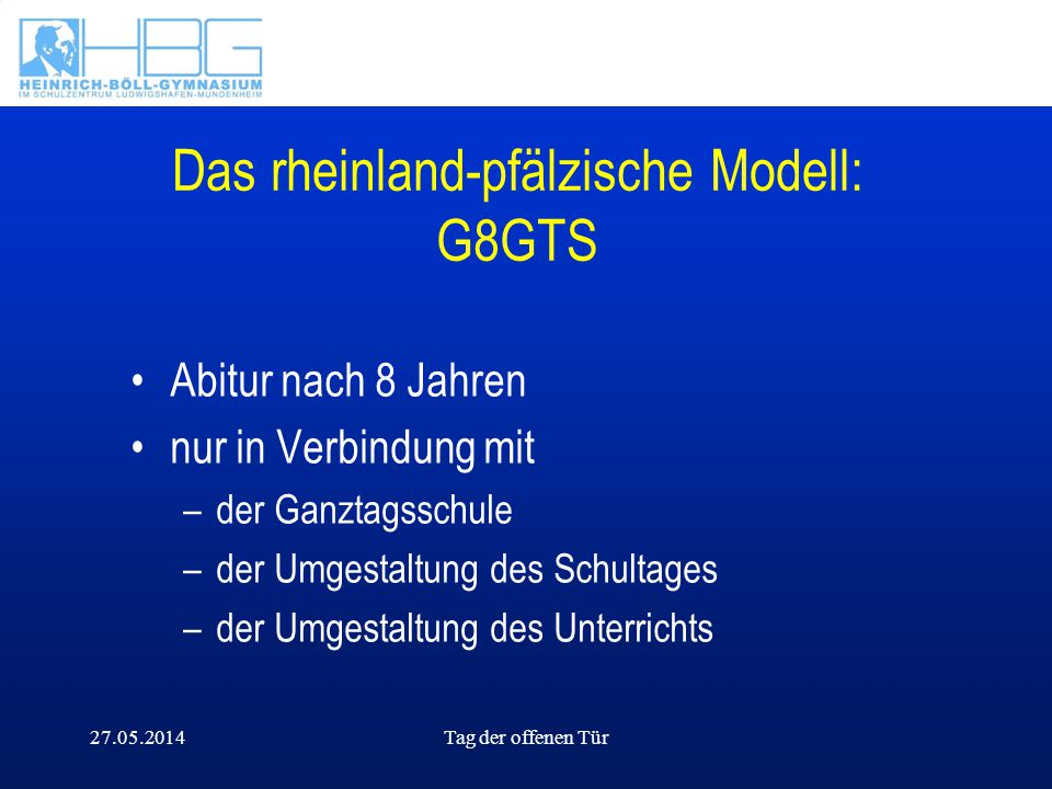 Das rheinland-pfälzische Modell: G8GTS