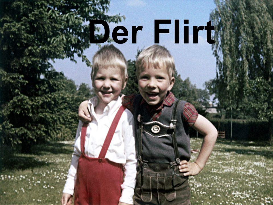 Der Flirt